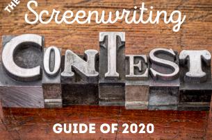 Screenwriting Contest Guide 2020